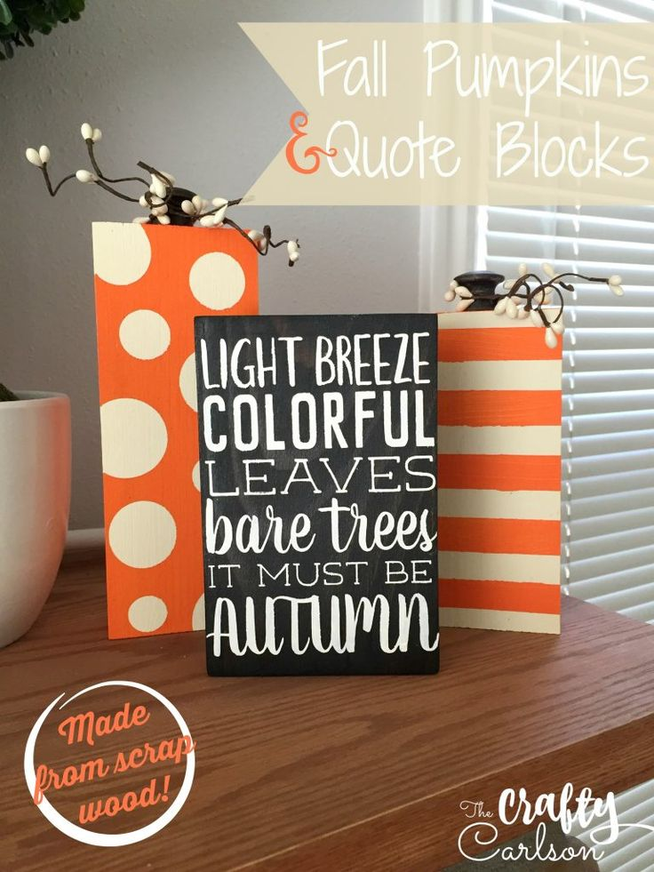 Fall Scrap Wood Pumpkins & Quote Block