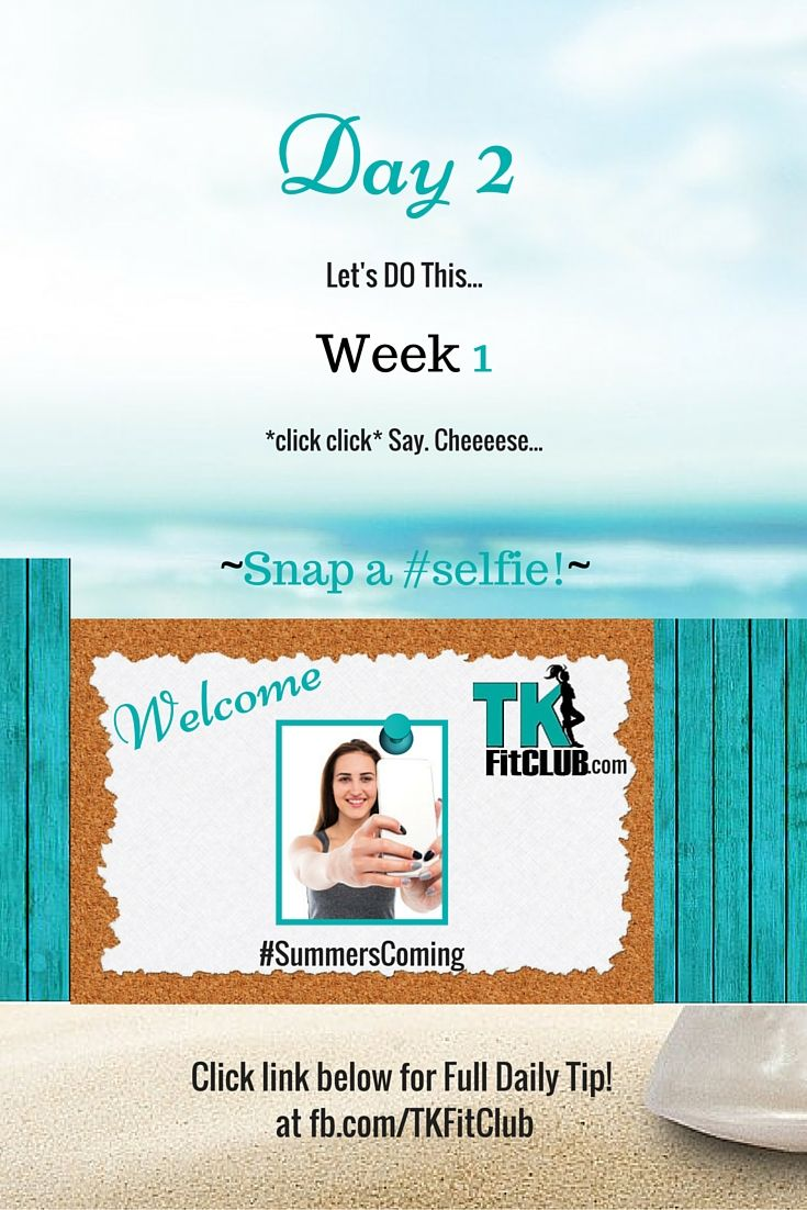 Snap a #selfie TKFitClub Bikini Ready Countdown.#SummersComing #Accountability #fitfam #getfit #weightloss #Challenge #nutrition #eatclean #workouts