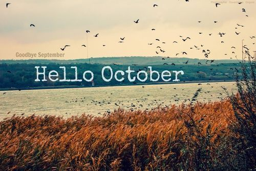Goodbye September, Hello October october hello october welcome october goodbye september hello october october images