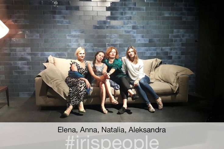 Elena, Anna, Natalia and Aleksandra from Russia with Love #irispeople #ДжейСиХаус #showroom