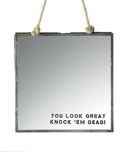 You Look Great Mirror