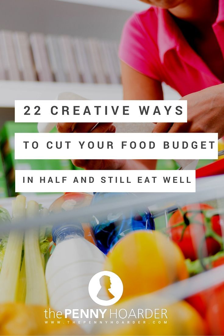 From the simple and easy to the somewhat extreme, here are 22 smart ways to cut your food budget down drastically. - The Penny Hoarder - http://www.thepennyhoarder.com/how-to-save-money-on-food-eat-well/