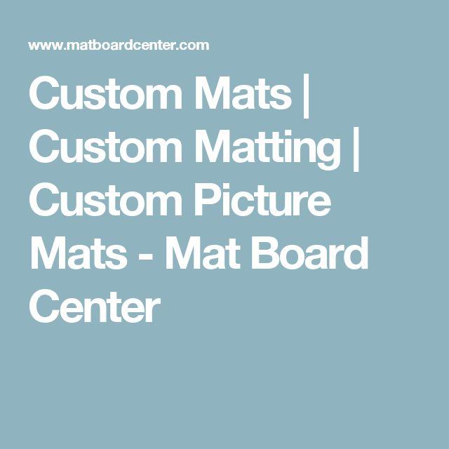 Custom Mats | Custom Matting | Custom Picture Mats - Mat Board Center