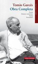 Novembre 2015: Obra completa : poesia, dietaris i memòries, assaig, periodisme / Tomàs Garcés