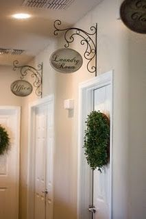 Great FUN Idea - DIY Signs w/ Wrought Iron Brackets for Inside the Home - This should Also be great for a Salon Or above my Studio Door w/ My name