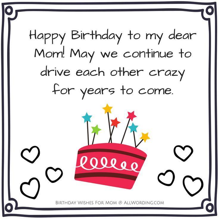 Happy Birthday Mom 50 Heartfelt And Hilarious Birthday Wishes Happy Birthday Mom Quotes Happy Birthday Mom Message Birthday Wishes For Mother
