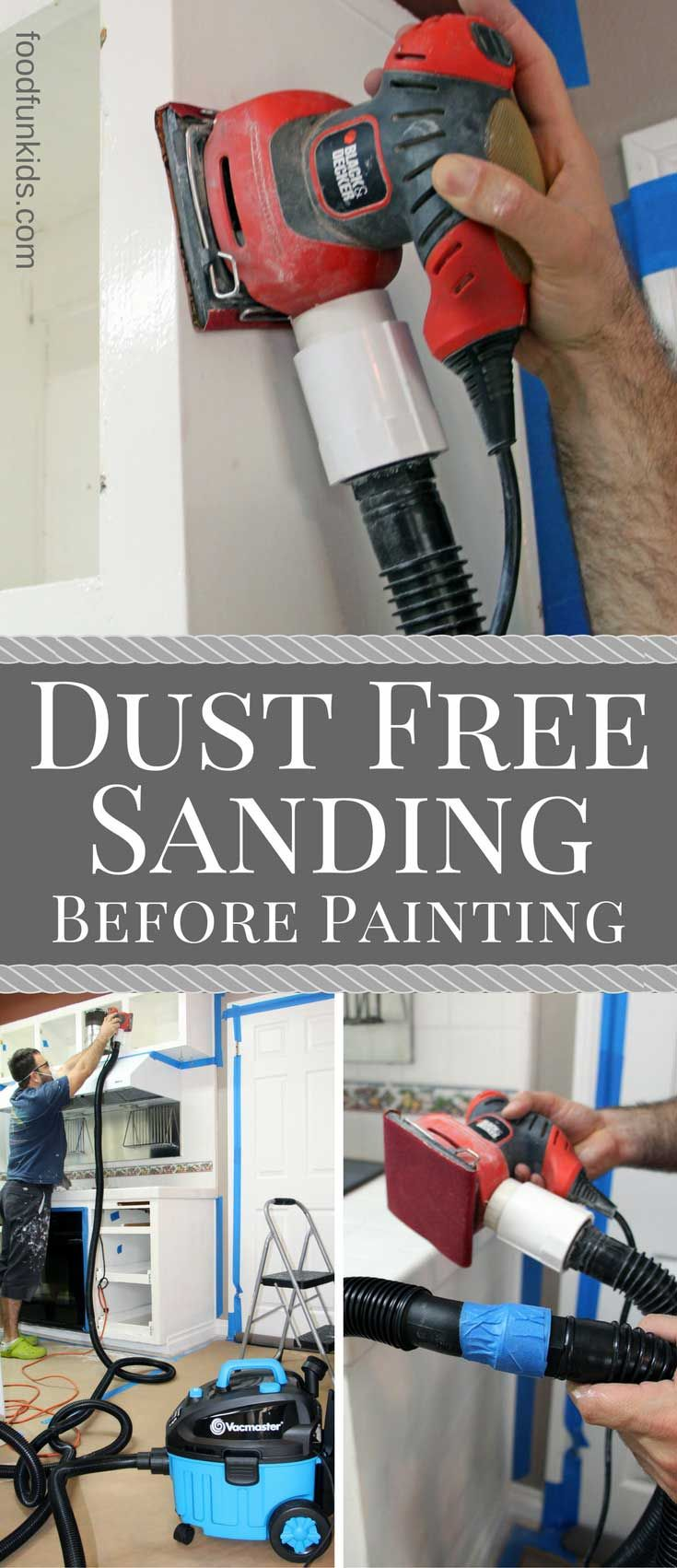 Dust Free Sanding Before Painting will allow you to prep your walls or surfaces quickly with little to no mess.