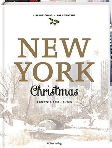 New York Christmas: Rezepte und Geschichten von Lisa Nies... https://www.amazon.de/dp/3881179771/ref=cm_sw_r_pi_dp_x_.lzhybT6YQE3H