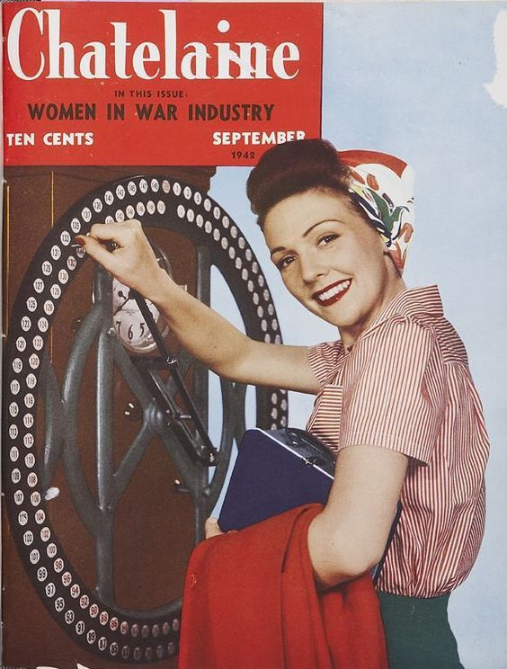 Women war workers were at the heart of the September 1942 edition of Chatelaine magazine.