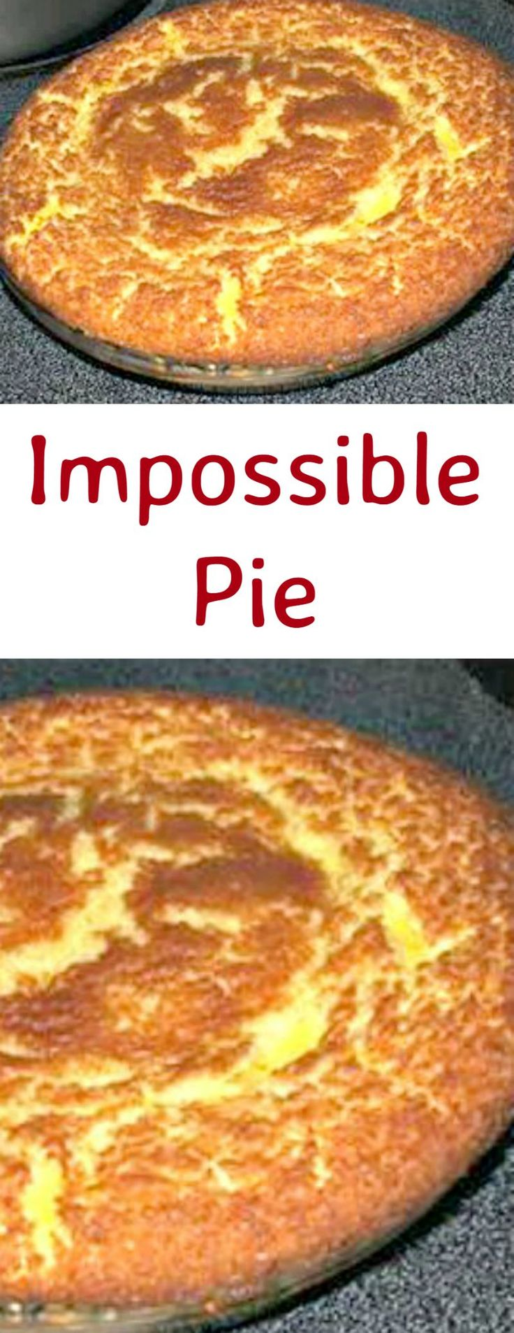 Impossible Pie. A very easy recipe, makes its own crust and tastes like a…
