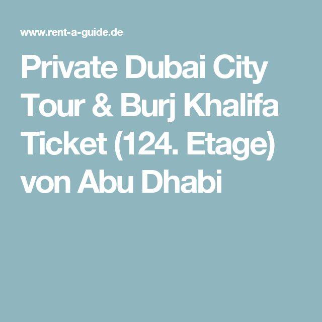Private Dubai City Tour & Burj Khalifa Ticket (124. Etage) von Abu Dhabi