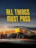 All Things Must Pass: The Rise and Fall of Tower Records [DVD] [2015]