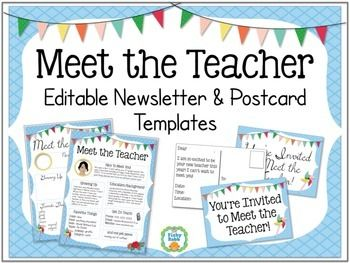 MEET THE TEACHER: Meet The Teacher will be here before you know it! Make it easy with a personalized newsletter and postcard! Meet The Teacher Postcard - Send each student a personal invitation to Meet The Teacher night.Meet The Teacher Newsletter - Introduce yourself to new students with a little background about yourself, what you like, and even a photo.These are editable files that allow you to type your own information into each section.