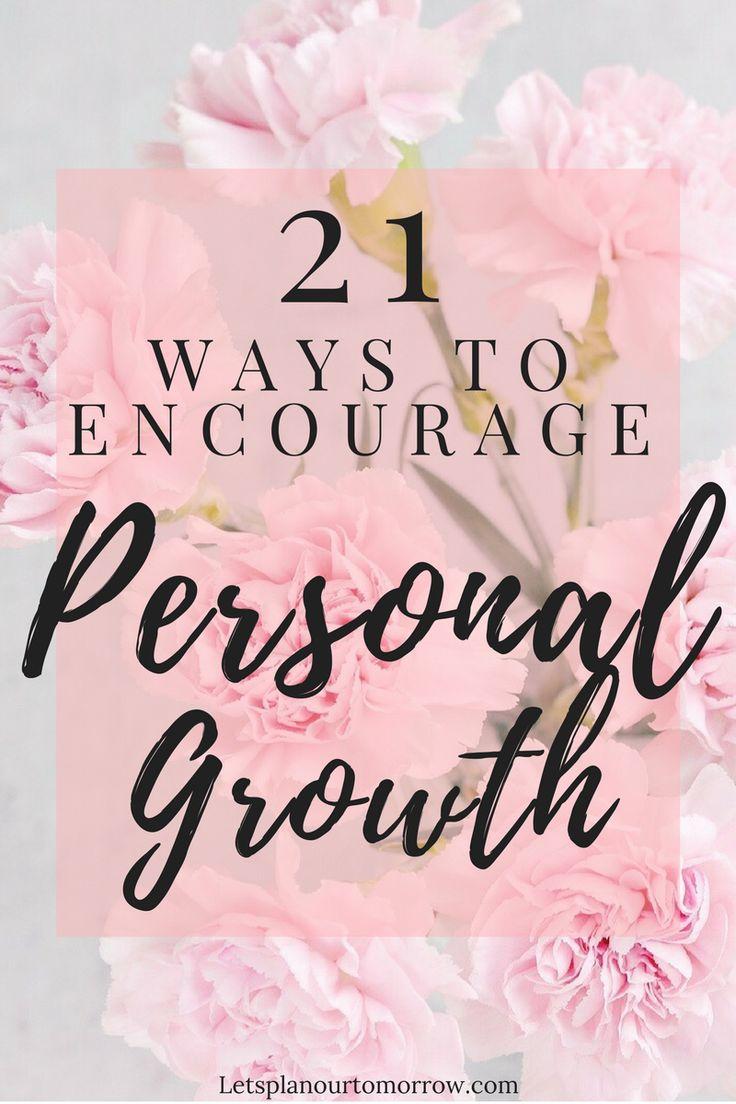 21 ways to encourage personal growth, self development, personal development