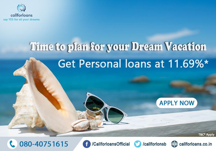 #Time  has come to plan for your #international vacation and #travel with #personal #loans , interest rate starts at 11.69%. Apply now online or receive a call from our experts : 08040751615