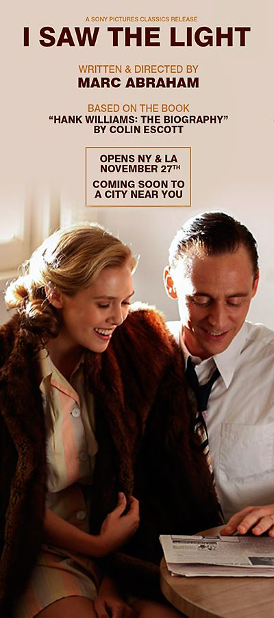 I Saw The Light...So going to watch this just cuz tom is in it!