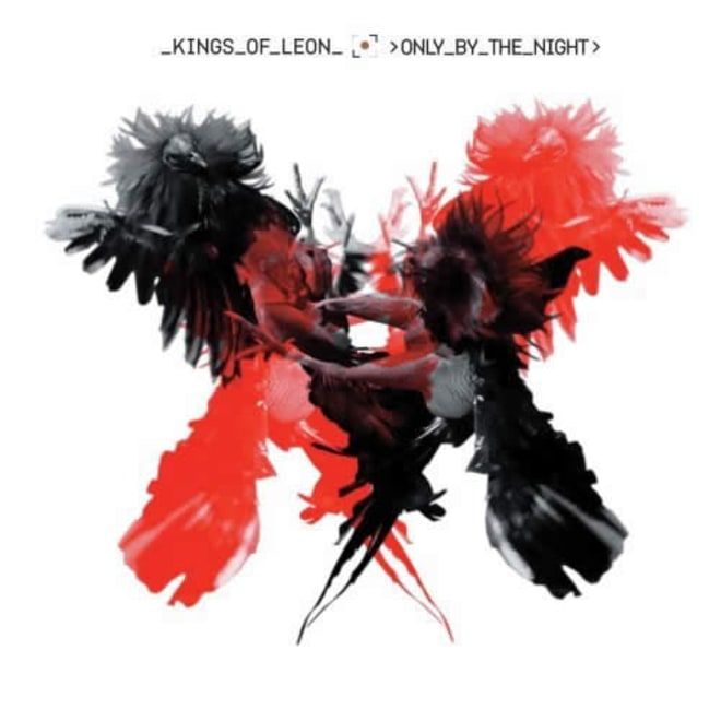 Kings of Leon, 'Only By the Night'
