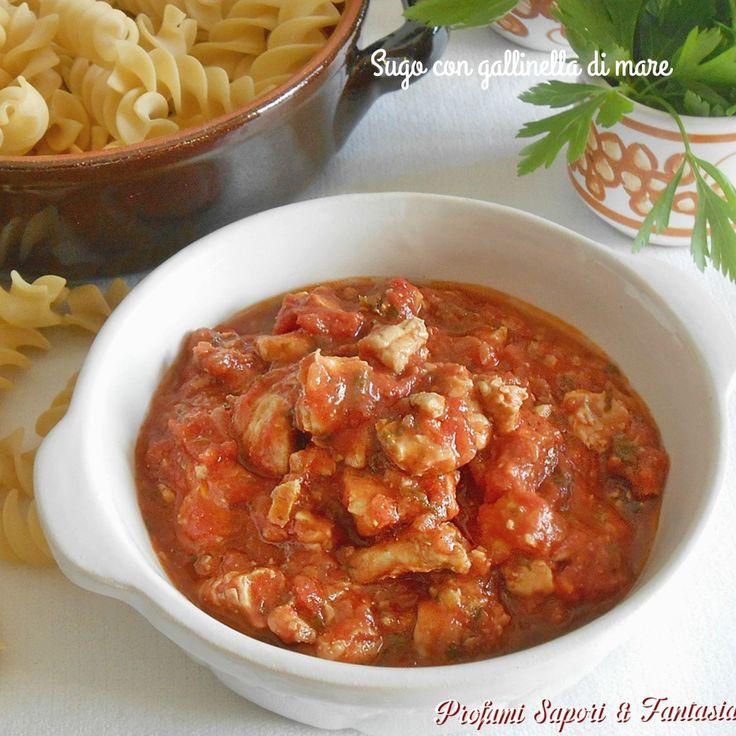 Il sugo con gallinella di mare, gustoso e saporito, è perfetto per formati di pasta lunga come spaghetti o taglioni oppure corta come penne o fusilli.