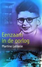 Eenzaam in de oorlog - Martine Letterie