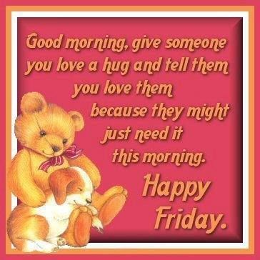 Good Morning, Happy Friday friday good morning friday quotes hello friday good morning quotes friday blessings friday morning pics friday morning pic friday morning facebook quotes hello friday morning good morning hello friday good morning happy friday