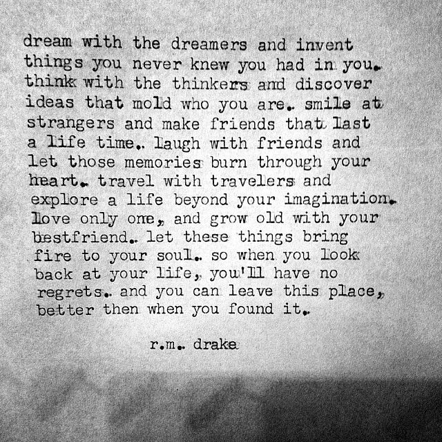 R M Drake Robert M Drake Instagram Photos Websta Quotes