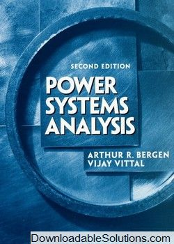 Solution Manual For Power Systems Analysis 2 E Arthur R Bergen Vijay Vittal Download Answer Key Test Bank Solutions Manual Ins Textbook Analysis Test Bank