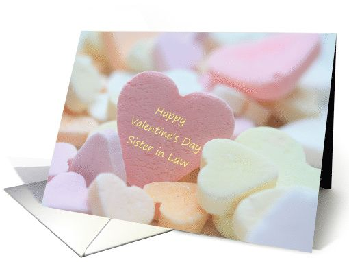 sister in law Happy Valentines Day pink candy heart card – Valentine Cards for Son