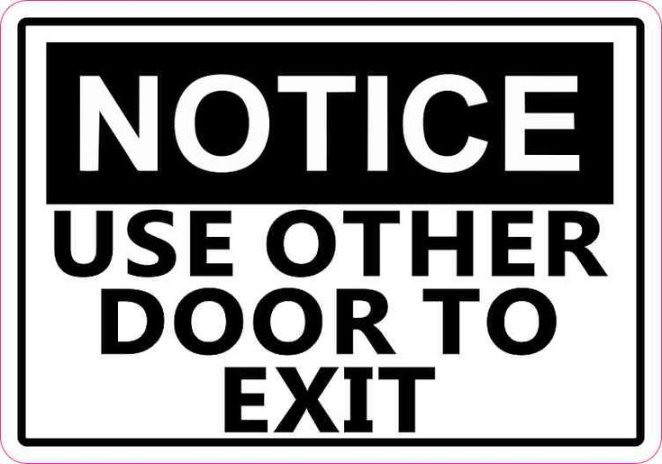 5in x 3.5in Notice Use Other Door To Exit Sticker Decal Business Stickers