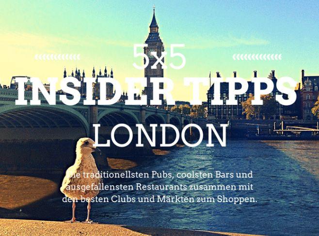 Die 5x5 Insider Tipps London   Lilies Diary   Der alltägliche Wahnsinn