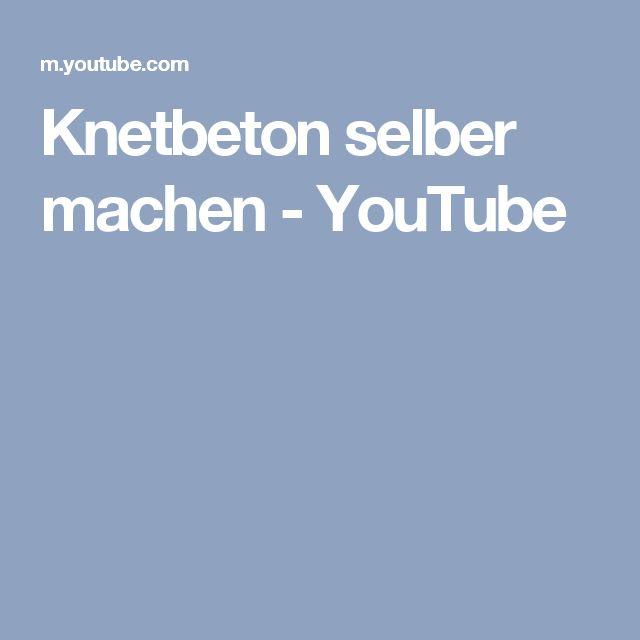 Knetbeton selber machen - YouTube