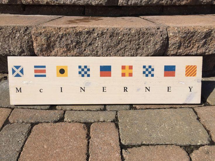 Custom Nautical Flag Name Wood Wall Hanging by justkeepswimmingco on Etsy https://www.etsy.com/listing/270784464/custom-nautical-flag-name-wood-wall