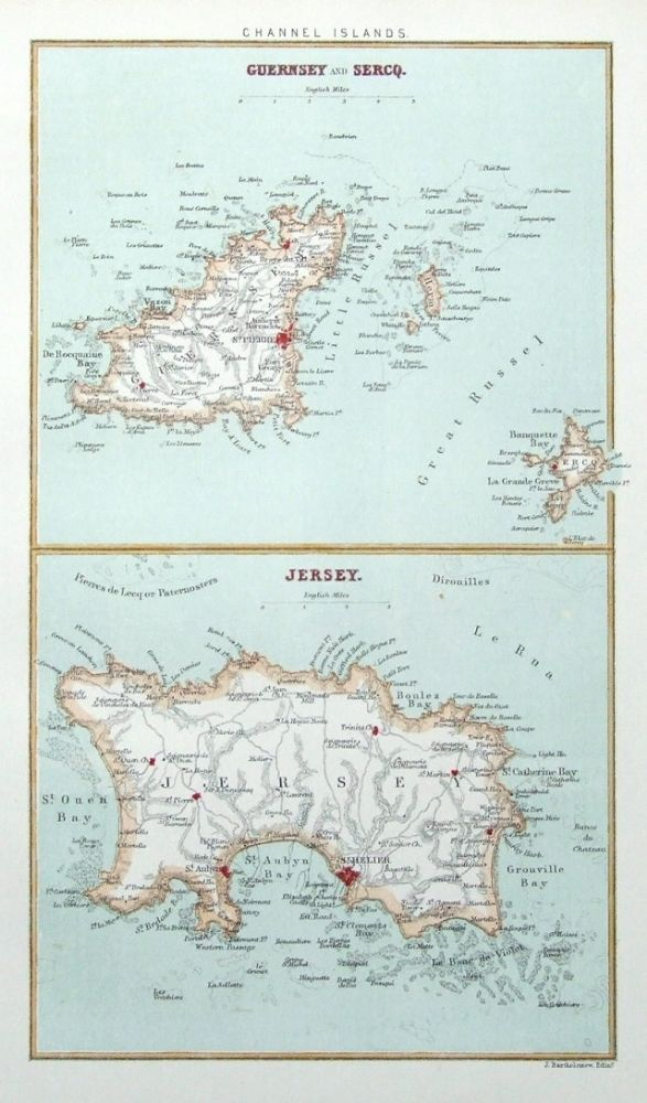 GUERNSEY and SERCQ JERSEY Published by J Bartholomew Edinburgh circa 1890 A pair of maps of Guernsey Sark and Jersey in the Channel Islands printed