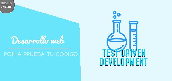 Testear tu código en desarrollo web puede ser muy pesado pero si no lo haces, los problemas que te perseguirán son aún peores.  En éste artículo, nos adentraremos un poco en el TDD (Test-driven development) y cómo de bien te irá en tus proyectos de desarrollo web.