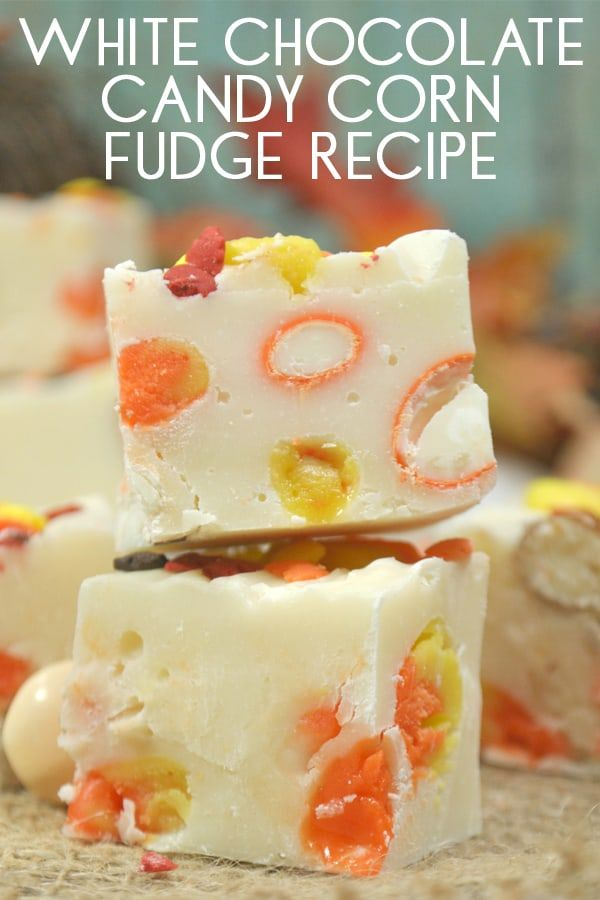 Simple White Chocolate Fudge Recipe With Condensed Milk That Is Easily Adapted Fo White Chocolate Fudge Recipes Candy Corn Fudge Recipe Fudge Recipes Chocolate