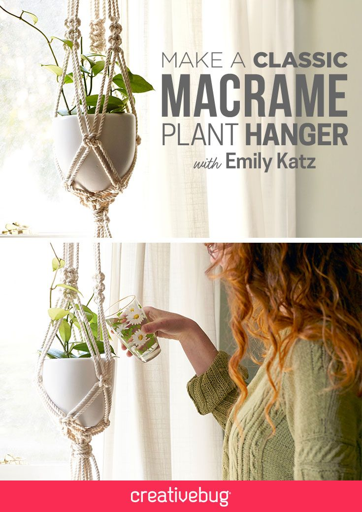 Learn how to create the most iconic of all macramé projects: the Plant Hanger. Emily Katz shows you how to create a hanger out of cotton rope tied into simple square knots and half square knots. This project is totally customizable and can work with planters of any size. Emily will show you how to calculate the proportions of your planter and construct a hanger that will hold the pot perfectly.