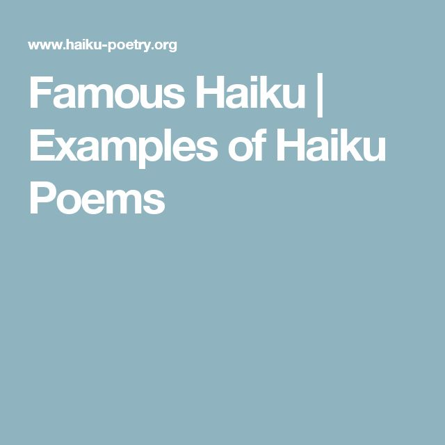 Famous Haiku | Examples of Haiku Poems