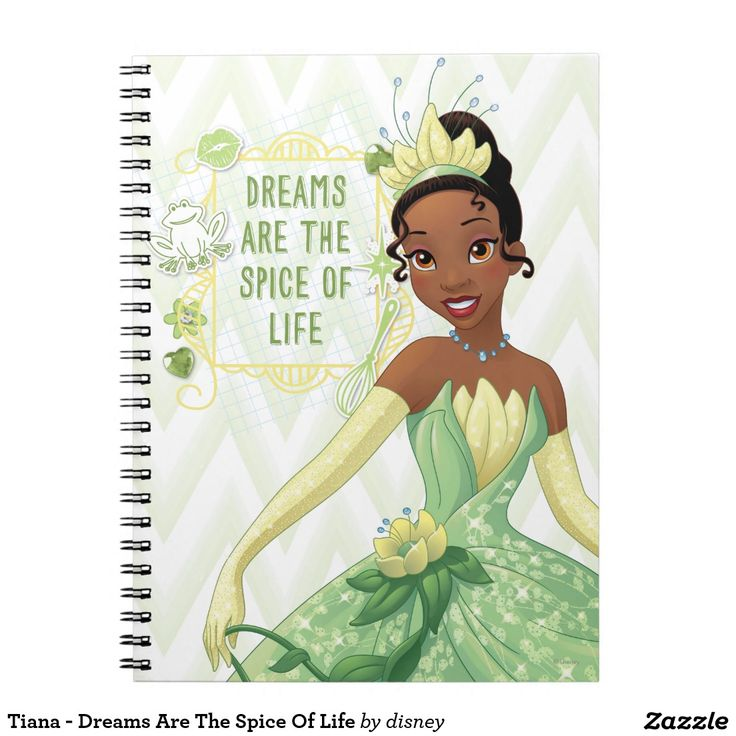 Tiana - Dreams Are The Spice Of Life. Regalos, Gifts. #notebook #cuaderno