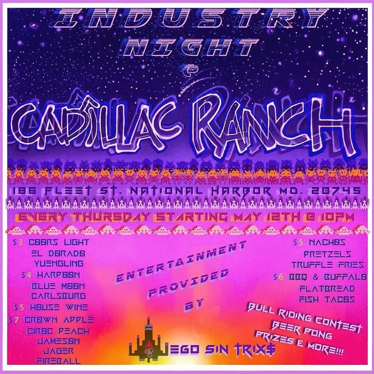 #backtothefuture #industrynight @cadillacranchnh THURSDAY MAY 12TH @ 10PM DRINK & FOOD SPECIALS BULL RIDING CONTEST BEER PONG & PRIZES!!! ENTERTAINMENT BY EGOSINTRIX$ & @dj_sincitydmv LIVE MUSIC & MORE LETS MAKE THIS OUR INDUSTRY STANDARD!!! #workofheart #dmv #hiphop #turntablism #turnup #nationalharbor #streetart #bartenderlife #music #networking #marketing #dcnightlife #dcbars #entertainment #restaurant #beer #laugh #life #liesure #liquor #trapsoul by stretchego