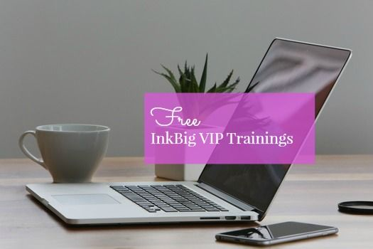 Free trainings for InkBig VIPs, direct sales, Lisa Pretto, inkbigacademy, socail media, business builidng tips