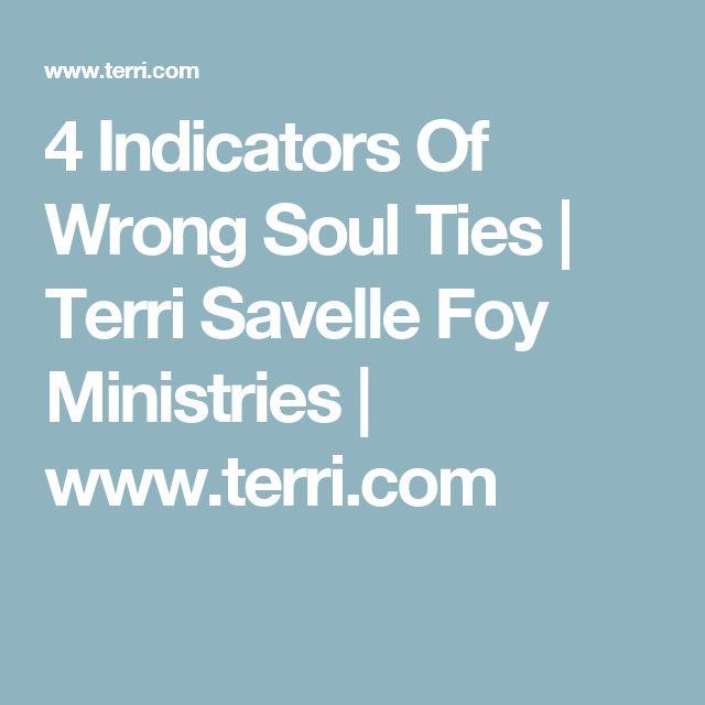 4 Indicators Of Wrong Soul Ties | Terri Savelle Foy Ministries | www.terri.com