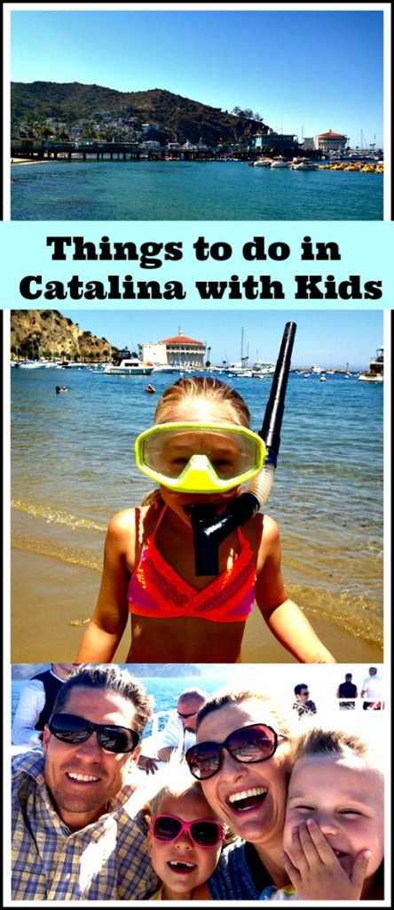 Things to do with Kids in Catalina Vacation Pinterest