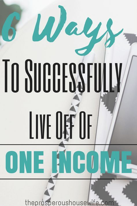 6 Ways to live off of one income