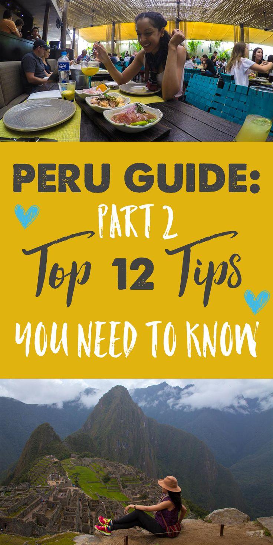 Peru Travel Guide: Part 2 - Top 12 Essential Tips