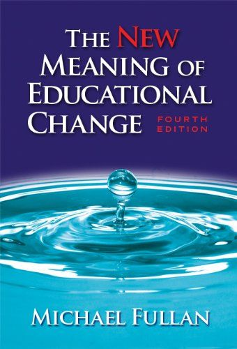 Bestseller Books Online The New Meaning of Educational Change, Fourth Edition Michael Fullan $24.92  - http://www.ebooknetworking.net/books_detail-0807747653.html