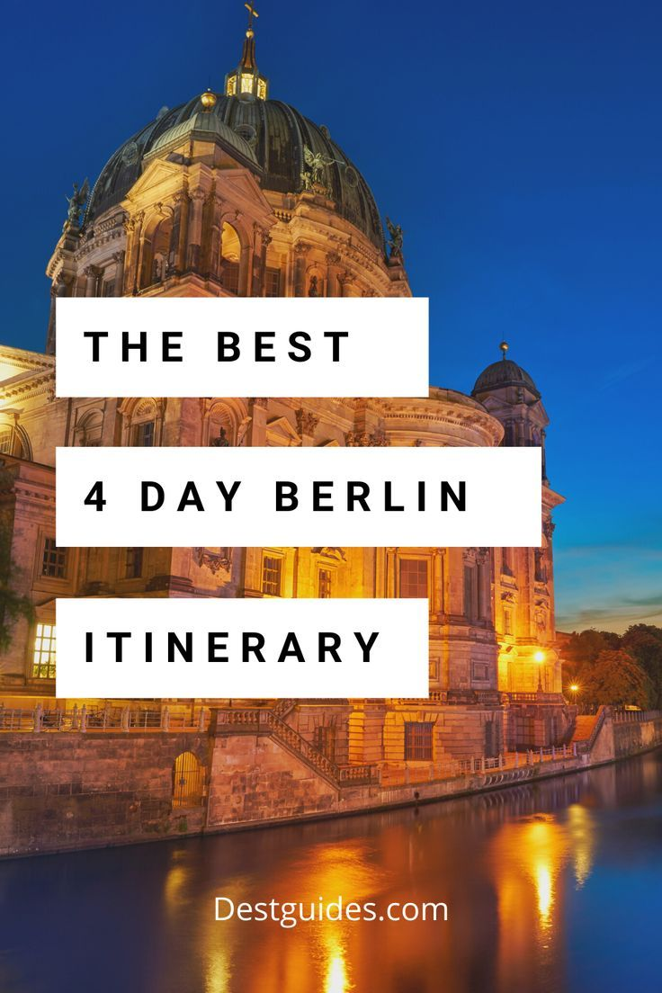 The Ultimate 4 Days In Berlin Itinerary In 2020 Berlin Travel Germany Travel Destinations Germany Travel