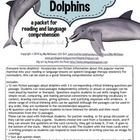 Everyone loves dolphins!  Incorporate non-fiction information about this popular marine mammal into your reading or language lessons (or speech/lan...