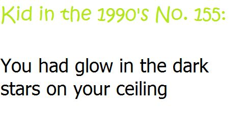 glow in the dark stars: 90S Kids, Parents Houses, Ceiling Fans, Lava Lamps, Black Lights, The 90S, Ceilings Fans, 90 S Kids, Dark Stars