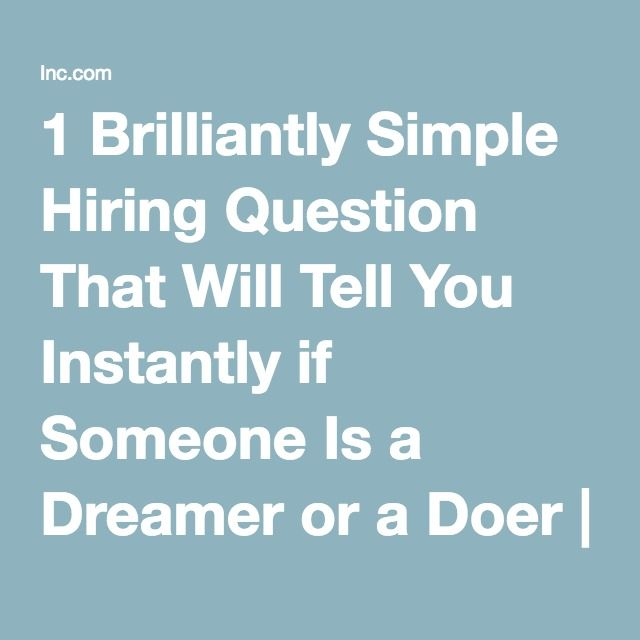 1 Brilliantly Simple Hiring Question That Will Tell You Instantly - why should i hire you