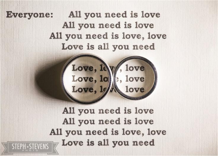 Ring Quotall You Need Is Lovequot Beatles Lyrics Wedding