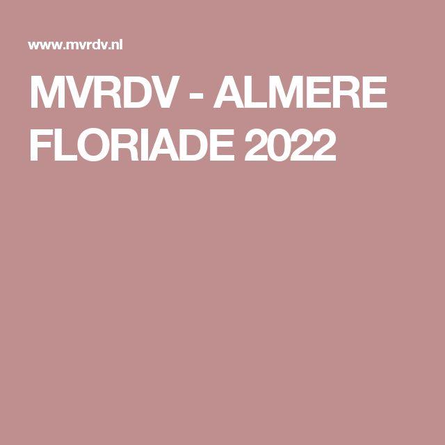 MVRDV - ALMERE FLORIADE 2022